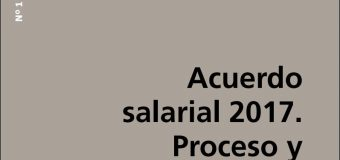 Negociaciones colectivas: acuerdo salarial 2017. Proceso y perspectivas.
