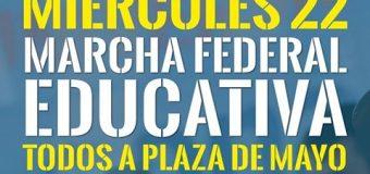 Marcha Federal Educativa: por las paritarias sin techo, la universidad pública, y la ciencia y la tecnología