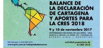 América latina debate la Universidad: balance de la Declaración de Cartagena de Indias y aportes para la Conferencia  Regional de Educación Superior