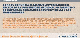 CONADU denuncia el manejo autoritario del Rector de la Universidad Nacional de Formosa y acompaña el reclamo de ADUFOR y de las y los trabajadores.