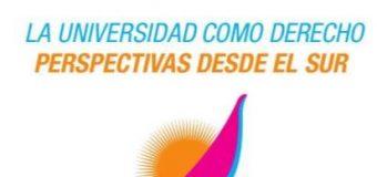 """Primer Congreso Internacional """"La Universidad como Derecho"""""""