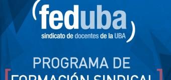 """""""Los desafíos del sindicalismo docente universitario"""""""