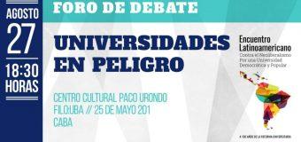 Foro Debate: Universidades en peligro